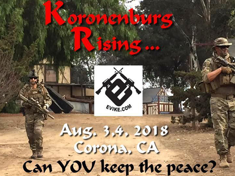 Operation Koronenberg Rising (August 3rd~4th, 2018 , Riverview Recreation Park , Corona, California)