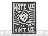 Evike.com Hate Us Cause They Ain't Us PVC Morale Patch - Black and White