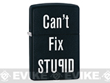 Zippo Classic Lighter - Can't Fix Stupid (Matte Black)