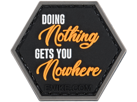 Operator Profile PVC Hex Patch Catchphrase Series 6 (Style: Doing Nothing Gets You Nowhere)