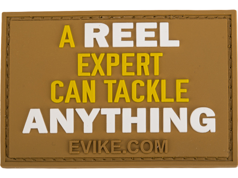 Evike.com A Reel Expert Can Tackle Anything PVC Morale Patch