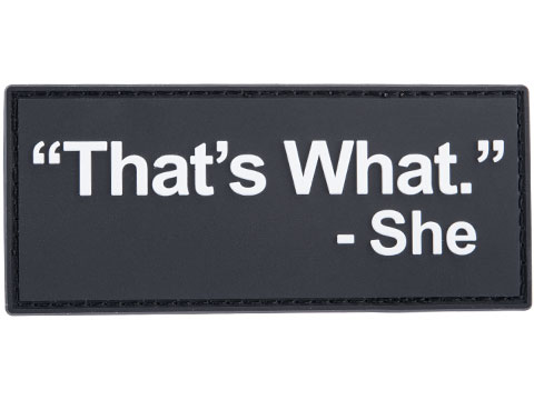 Patch Fiend That's What She Said PVC Morale Patch