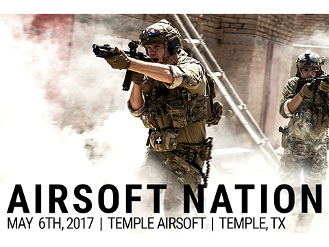 Operation Airsoft Nation Fan Appreciation Game - May 6th, 2017. Temple, Texas