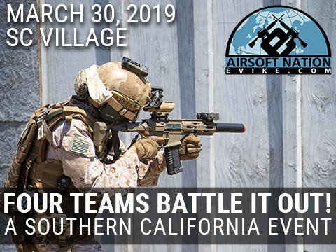 Operation: Airsoft Nation Fan Appreciation Game @ SC Village, March 30th, 2019 in Corona, California