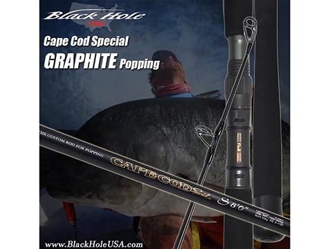 Black Hole USA Cape Cod Special Graphite Popping Rod