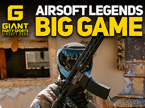 Giant Party Sports Airsoft Legends BIG GAME Opening Day Event - March 28, 2021 - GPS Airsoft Park in Allen, TX