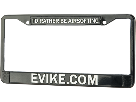 Evike.com Aluminum I'd Rather Be Airsofting Die Cast License Plate Frame