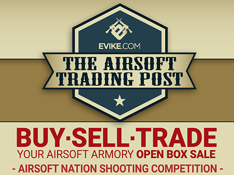 Evike.com Airsoft Trading Post + Airsoft Nation Shooting Competition (Saturday, September 28th, 2019 @ 11AM - 4PM)