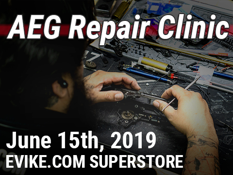 Evike.com AEG Repair Clinic (Saturday June 15th, 2019)