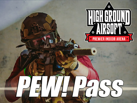High Ground Airsoft PEW! Pass