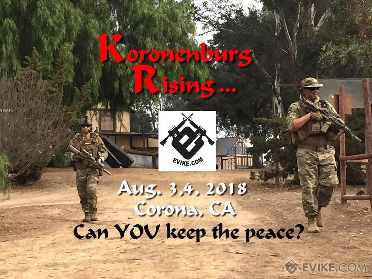 Operation Koronenberg Rising (August 3rd~4th, 2018 , Riverview Recreation Park , Corona, California) (Force: Insurgency)