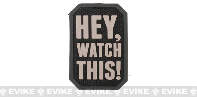 Mil-Spec Monkey Hey, Watch This! PVC Patch - SWAT