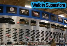 visit our walk-in super store!