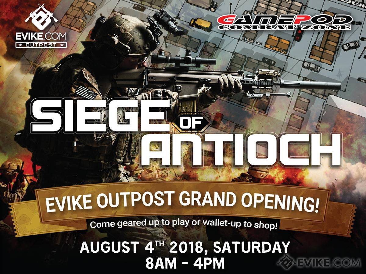 Siege of Antioch Open-World Game - Celebrating Evike Outpost Antioch Grand Opening - (Saturday, August 4th)