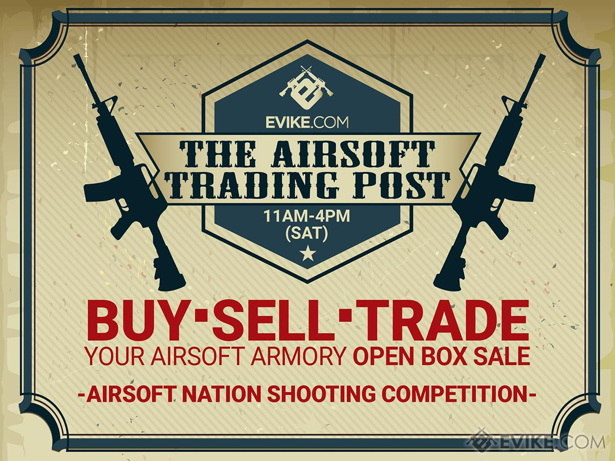 *Postponed* Evike.com Airsoft Trading Post / Airsoft Nation Shooting Competition (Ticket: Reserve table spot @ Alhambra location)