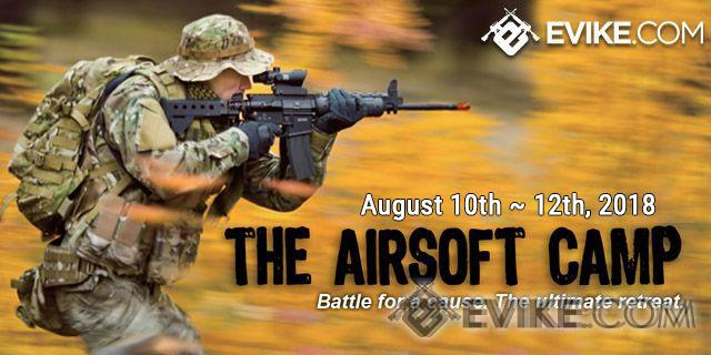 The Airsoft Camp 2018 - The Ultimate Airsoft Retreat (August 10th-12th, 2018) (Team: Desert Force)