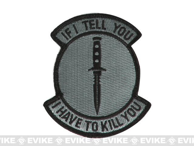 Mil-Spec Monkey If I Tell You Patch - ACU Dark