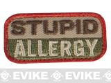 "Mil-Spec Monkey ""Stupid Allergy"" Velcro Patch - Arid"