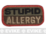 "Mil-Spec Monkey ""Stupid Allergy"" Velcro Patch - Forest"