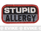 "Mil-Spec Monkey ""Stupid Allergy"" Velcro Patch - SWAT"