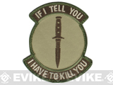 "Mil-Spec Monkey ""If I Tell You"" Velcro Patch - Arid"